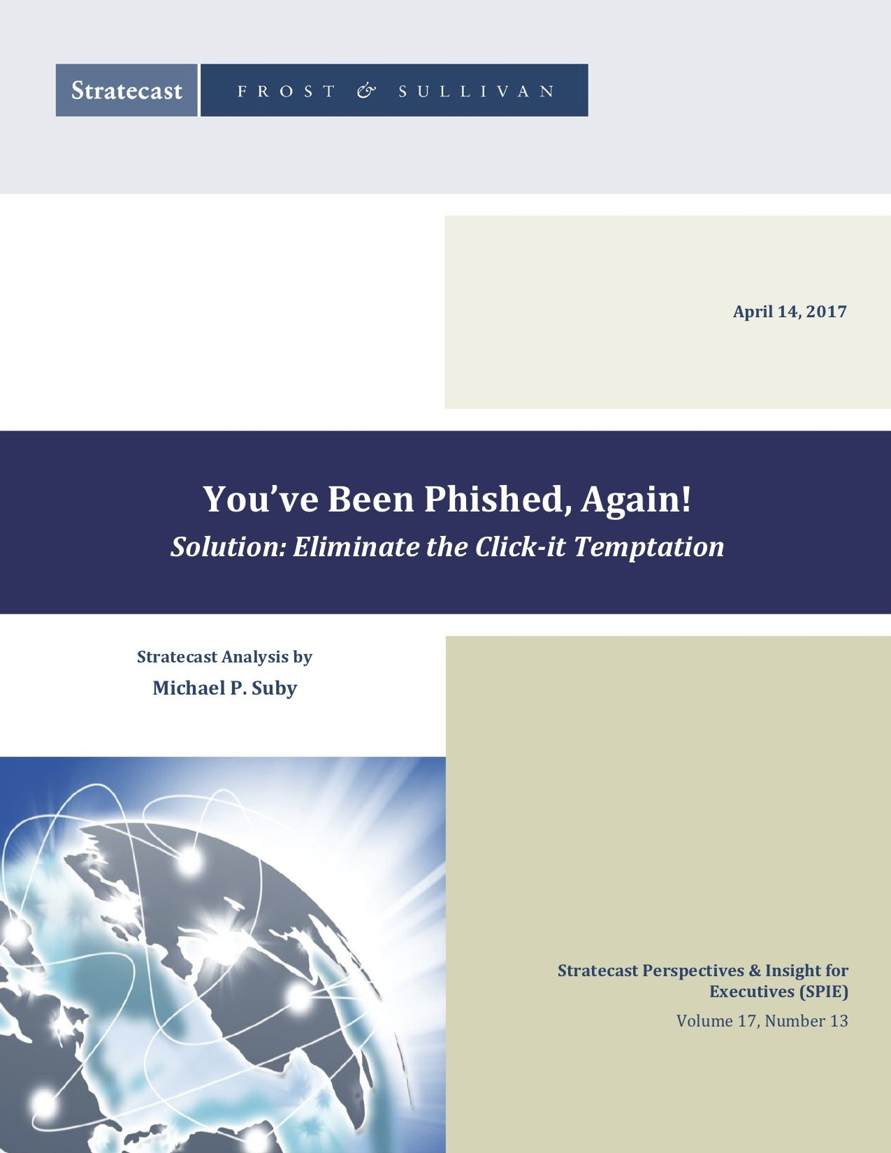 You've Been Phished, Again! Solution - Eliminate the Click-it Temptation