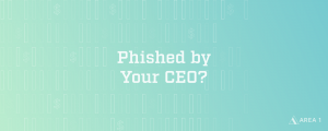 Phished by Your CEO