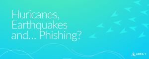 Huricanes_Earthquakes_Phishing